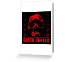 Death Panels Greeting Card