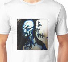 SayMyName Unisex T-Shirt