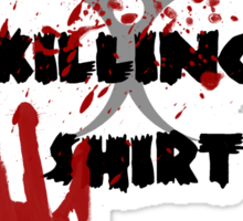This is my zombie killing shirt Sticker