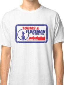 Tooms and Flukeman Plumbing Classic T-Shirt