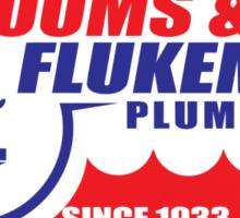 Tooms and Flukeman Plumbing Sticker