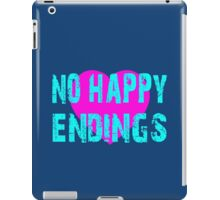 no happy endings iPad Case/Skin