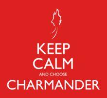 Keep Calm and choose Charmander Kids Clothes