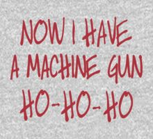 Now I have a machine Gun Die Hard Baby Tee