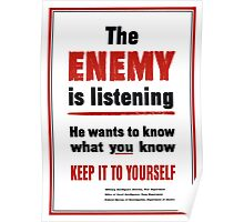 The Enemy Is Listening -- World War II Poster