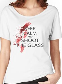 keep calm and shoot the class Women's Relaxed Fit T-Shirt