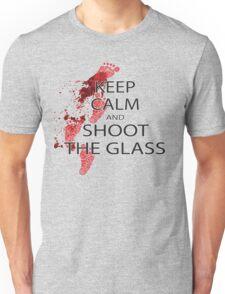 keep calm and shoot the class Unisex T-Shirt