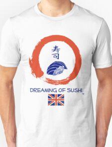 Dreaming of Sushi - United Kingdom 2 T-Shirt