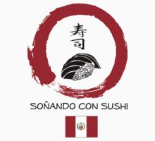 Dreaming of Sushi - Peru 2 by DOSushi