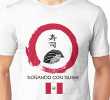 Dreaming of Sushi - Peru 2 Unisex T-Shirt