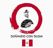 Dreaming of Sushi - Peru 2 Unisex T-Shirt