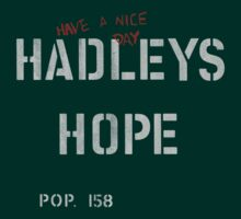 Hadley's Hope by BadReplicant