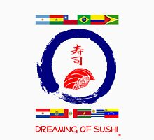 Dreaming of Sushi - South America 2 Unisex T-Shirt