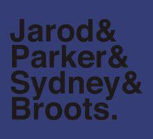 Jarod & Parker & Sydney & Broots. by rckmniac