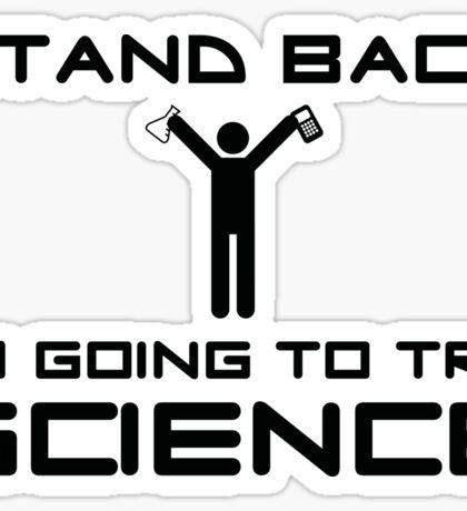 Stand Back Sticker