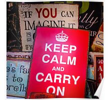 If you can imagine it, keep calm and carry on Poster