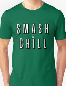 Smash & Chill T-Shirt