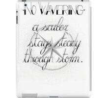 No Wavering iPad Case/Skin