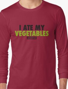 I Ate My Vegetables (Black) Long Sleeve T-Shirt