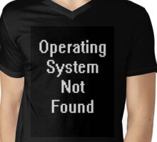 Operating system not found Mens V-Neck T-Shirt