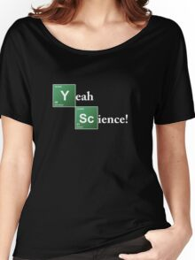 Breaking Bad Yeah Science! Women's Relaxed Fit T-Shirt