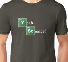 Breaking Bad Yeah Science! Unisex T-Shirt