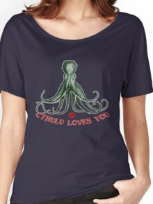 CTHULU LOVES YOU! Women's Relaxed Fit T-Shirt