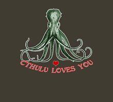 CTHULU LOVES YOU! T-Shirt