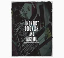 Good Kush And Alcohol by NoxBy