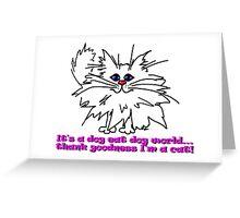 Witty Kitty Dog Eat Dog World Greeting Card