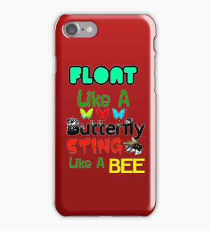 Float Like A Butterfly Sting Like A Bee iPhone Case iPhone Case/Skin