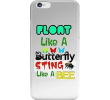Float Like A Butterfly Sting Like A Bee iPhone Case - White/Grey iPhone Case/Skin