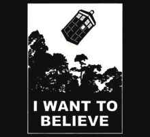 I Want To Believe in Tardis by Aquilius