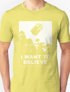 I Want To Believe in Tardis T-Shirt