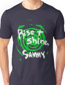 Rise and shine, Sammy! T-Shirt