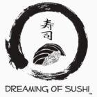 Dreaming of Sushi - Plain by DOSushi