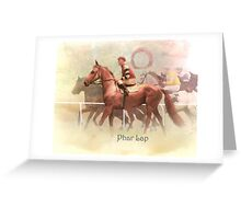 Phar Lap  ...... HeroTo A Nation Greeting Card