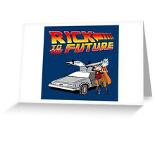 Rick and Morty To The Future Greeting Card