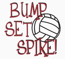 Bump, Set, Spike - Volleyball by shakeoutfitters