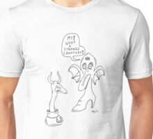 What a strange creature! Unisex T-Shirt
