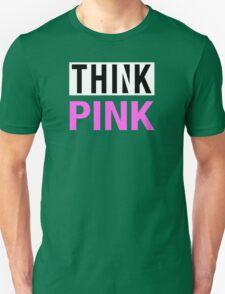 THINK PINK - Alternate Unisex T-Shirt