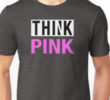 THINK PINK - Alternate Unisex T-Shirt