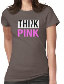 THINK PINK - Alternate Womens Fitted T-Shirt