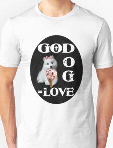 ❀◕‿◕❀GOD +DOG=LOVE ..TEE SHIRT ❀◕‿◕❀ T-Shirt