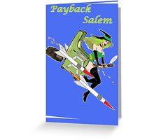 Payback Salem,  Attack of the Green Witch Greeting Card