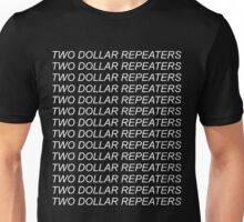 Two Dollar Repeaters - White Text Unisex T-Shirt