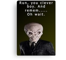 Run, You Clever....Oh Canvas Print