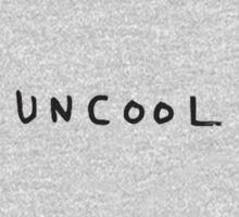 uncool by dudor