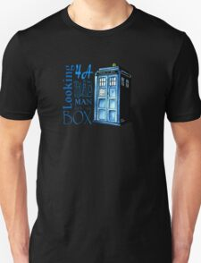 Looking 4A Mad Man In A Box Unisex T-Shirt