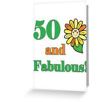 50th Birthday & Fabulous Greeting Card